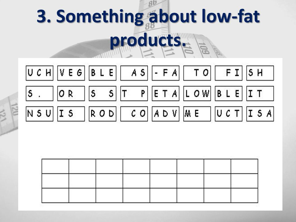 3. Something about low-fat products.