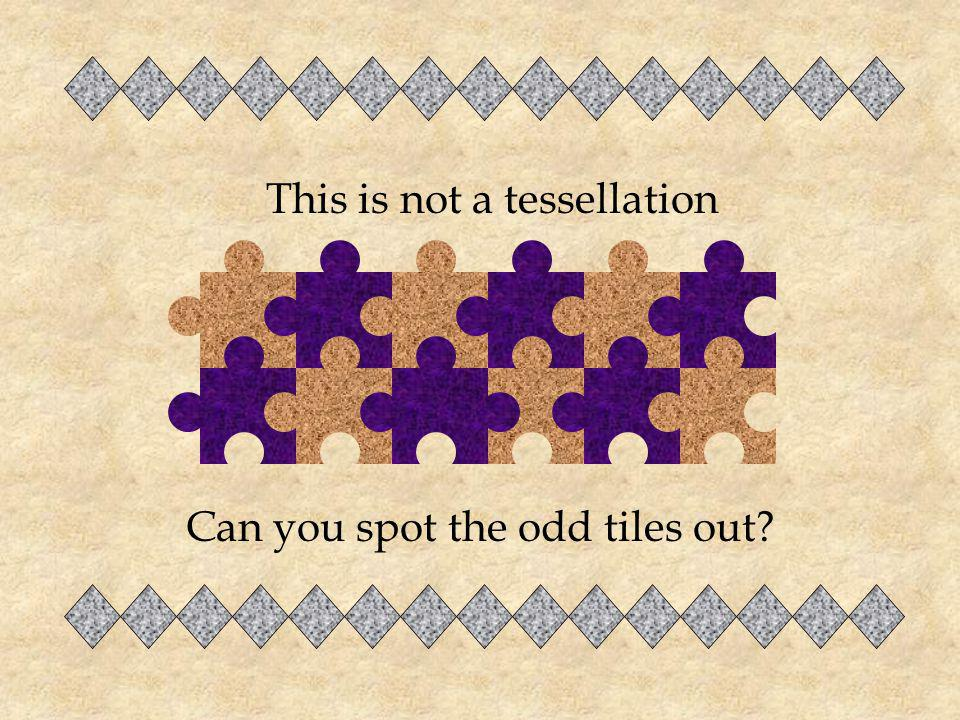 This is not a tessellation