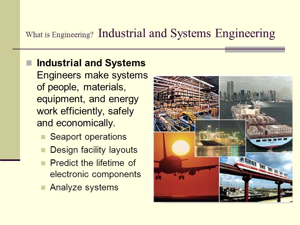 What is Engineering Industrial and Systems Engineering