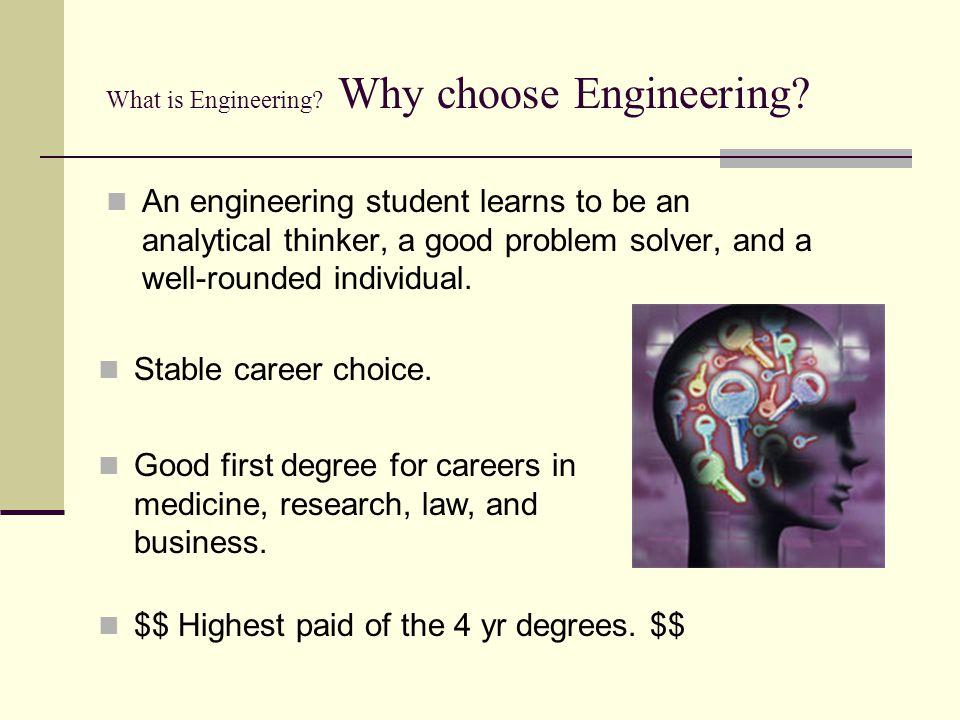 What is Engineering Why choose Engineering