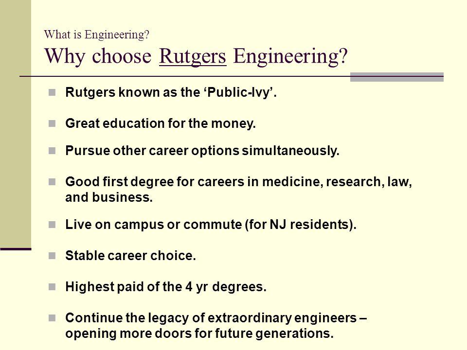 What is Engineering Why choose Rutgers Engineering