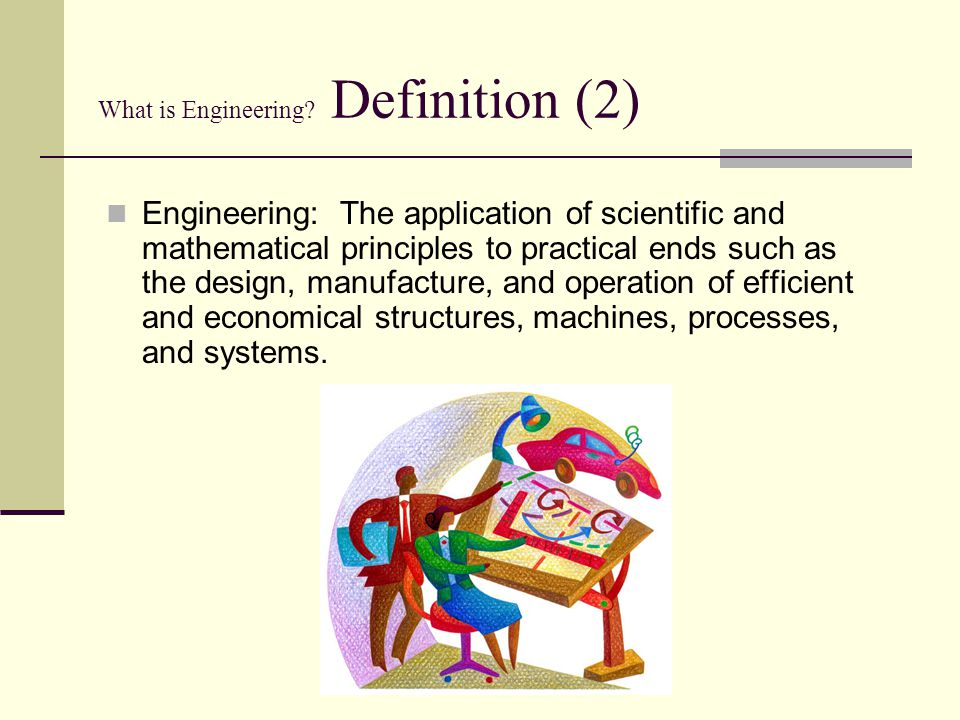 What is Engineering Definition (2)
