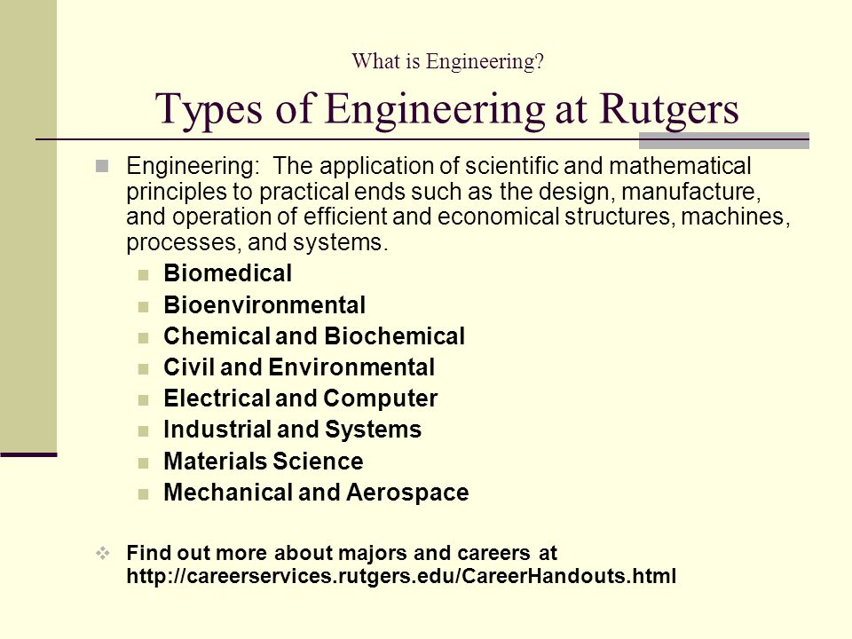 What is Engineering Types of Engineering at Rutgers