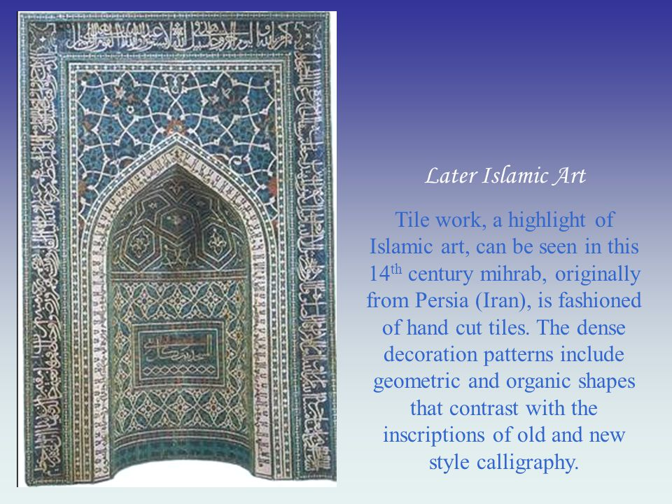 Later Islamic Art