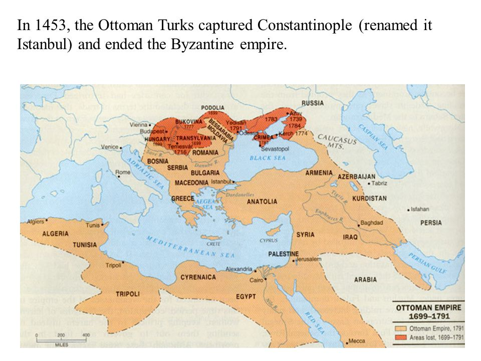 In 1453, the Ottoman Turks captured Constantinople (renamed it Istanbul) and ended the Byzantine empire.