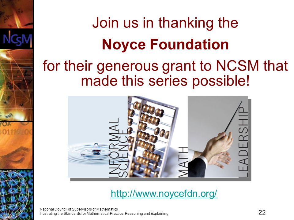 Join us in thanking the Noyce Foundation for their generous grant to NCSM that made this series possible!