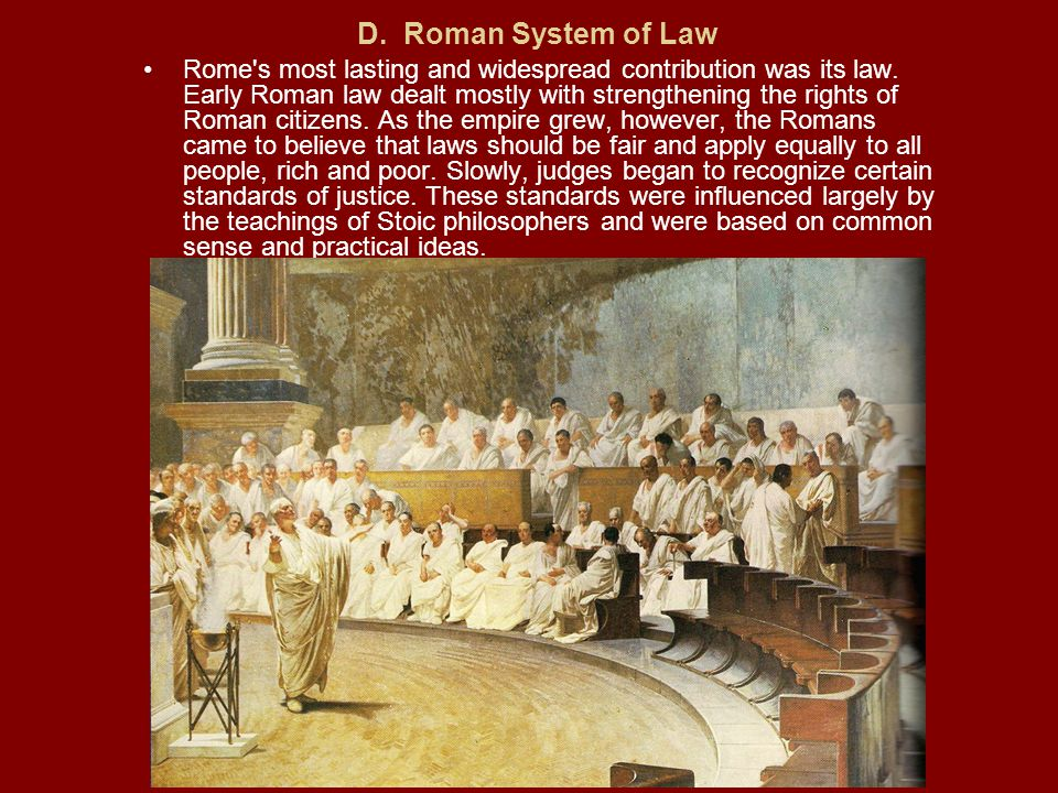 D. Roman System of Law