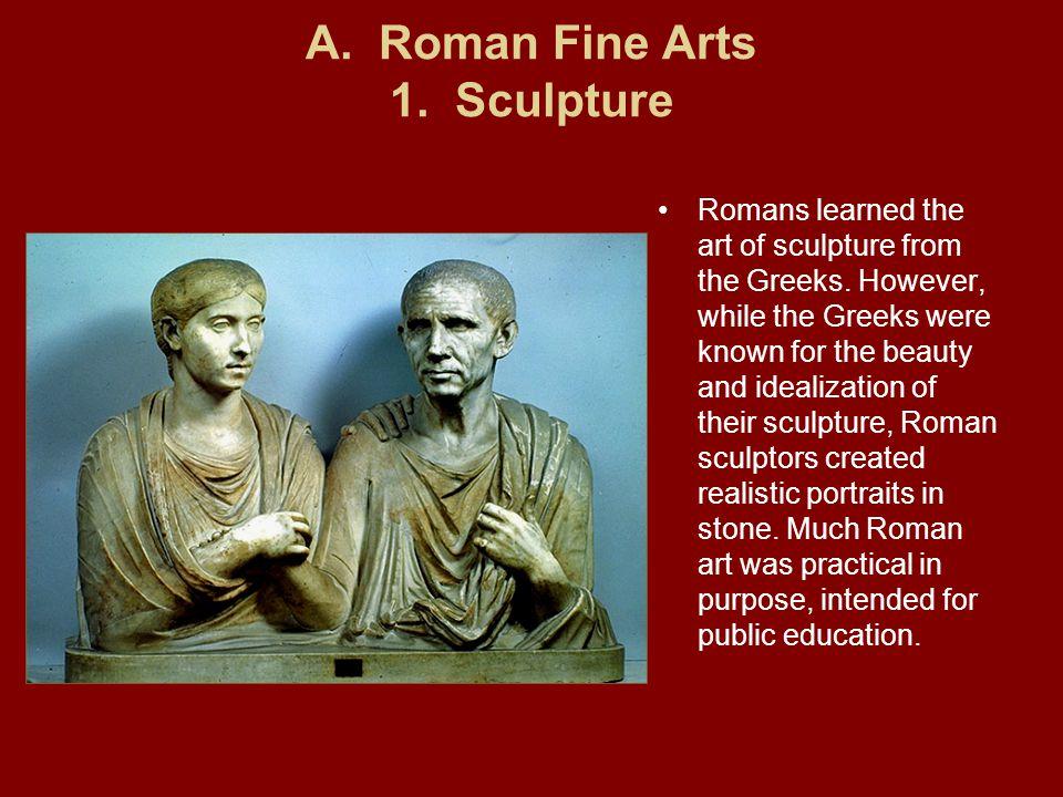 A. Roman Fine Arts 1. Sculpture