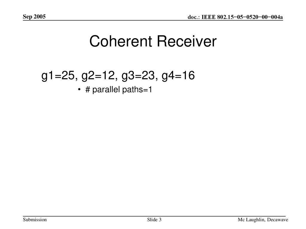 Coherent Receiver g1=25, g2=12, g3=23, g4=16 # parallel paths=1