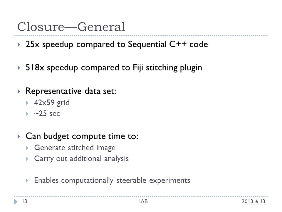 Closure—General 25x speedup compared to Sequential C++ code