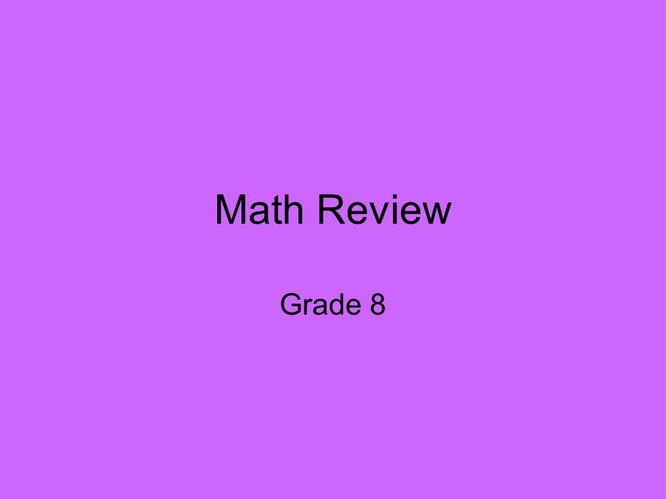 Math Review Grade 8