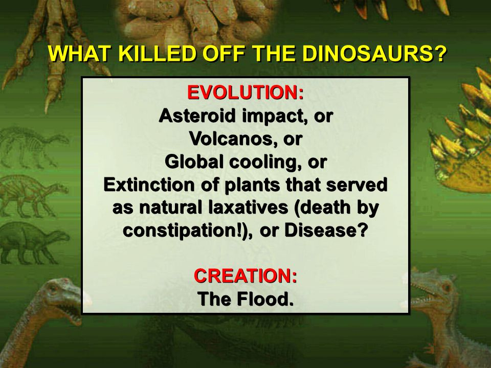 WHAT KILLED OFF THE DINOSAURS