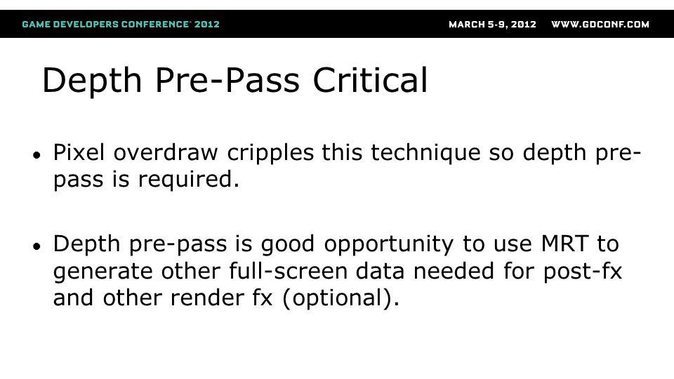 Depth Pre-Pass Critical