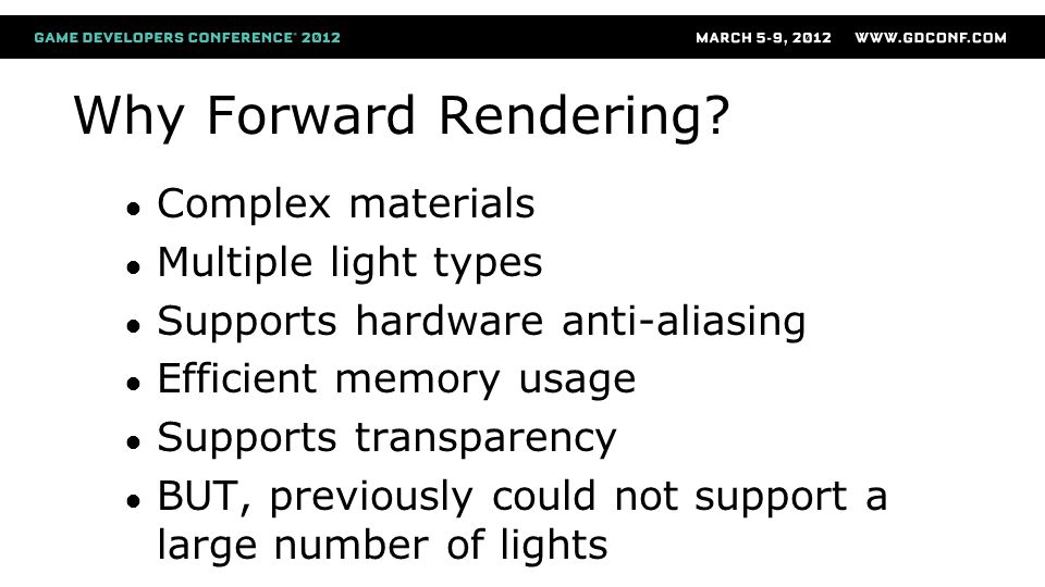 Why Forward Rendering Complex materials Multiple light types