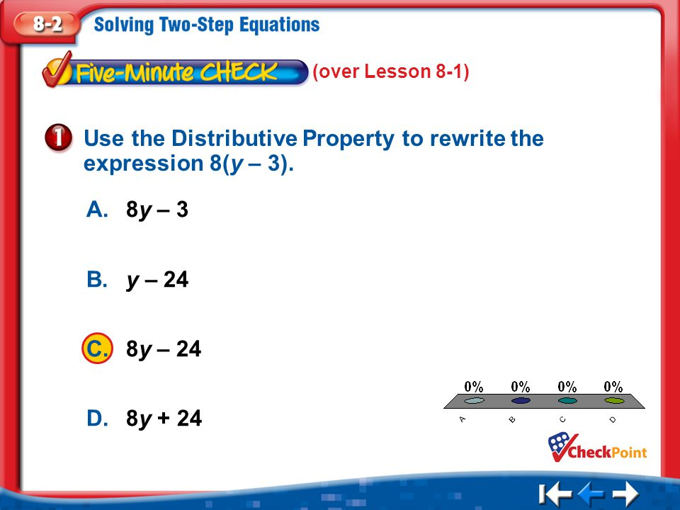 Use the Distributive Property to rewrite the expression 8(y – 3).