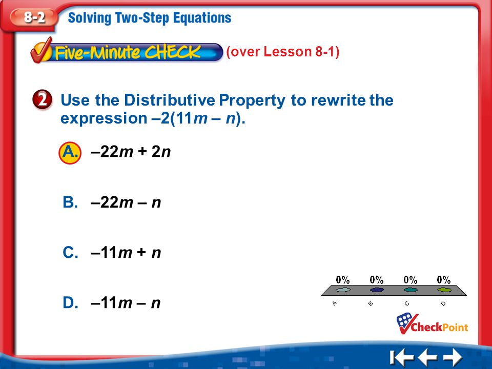 Use the Distributive Property to rewrite the expression –2(11m – n).