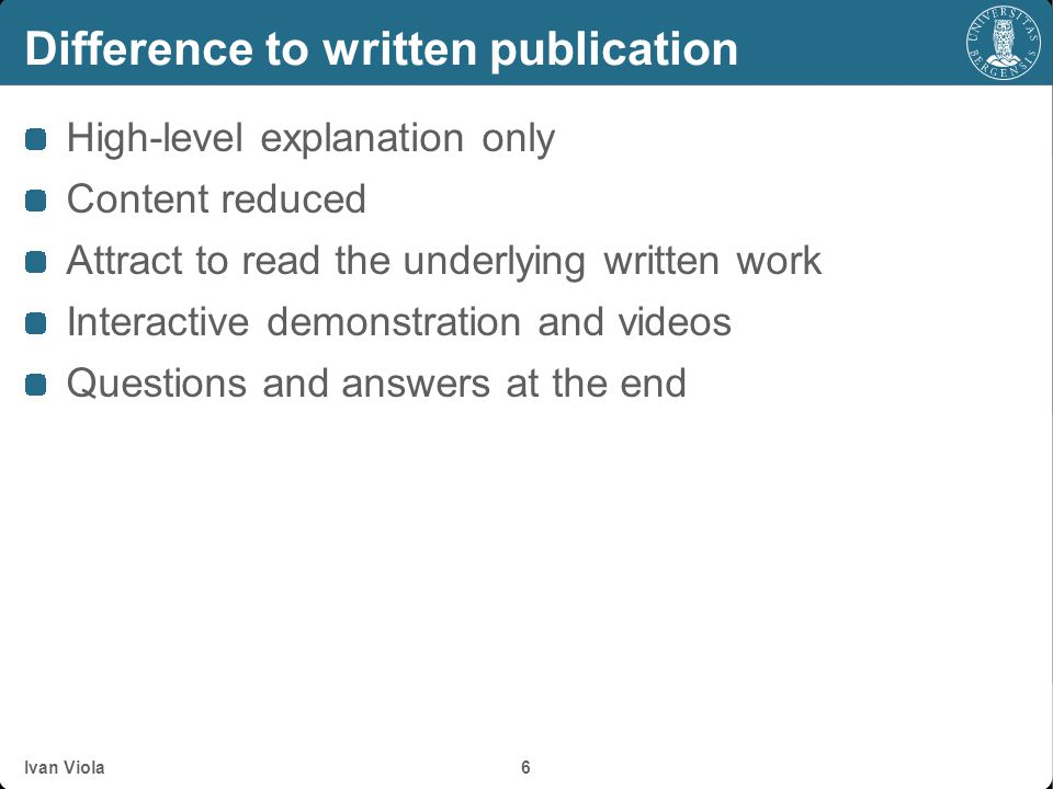 Difference to written publication