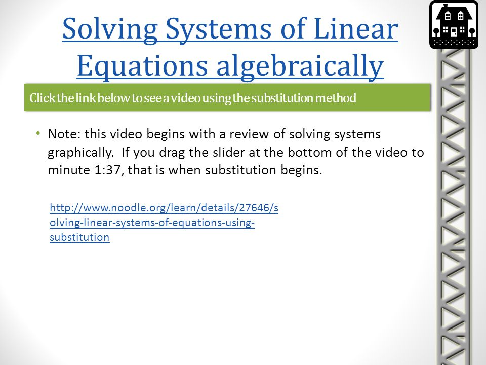 Click the link below to see a video using the substitution method