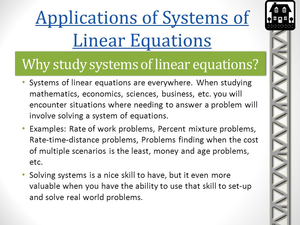 Why study systems of linear equations