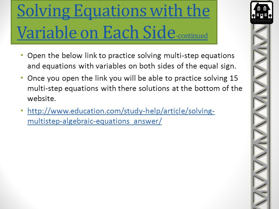 Solving Equations with the Variable on Each Side-continued