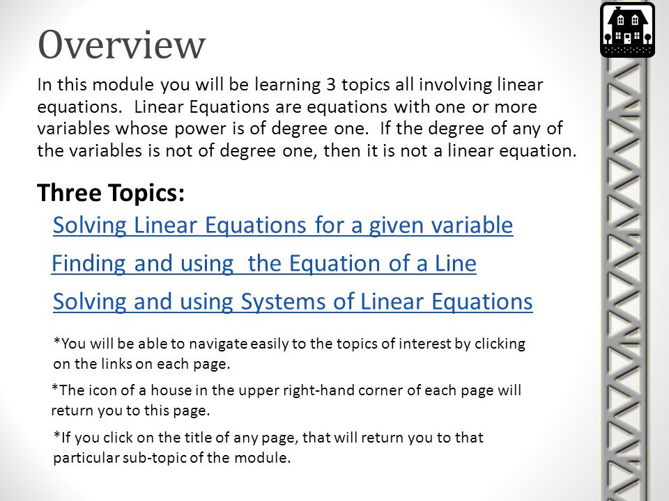 Overview Three Topics: Solving Linear Equations for a given variable