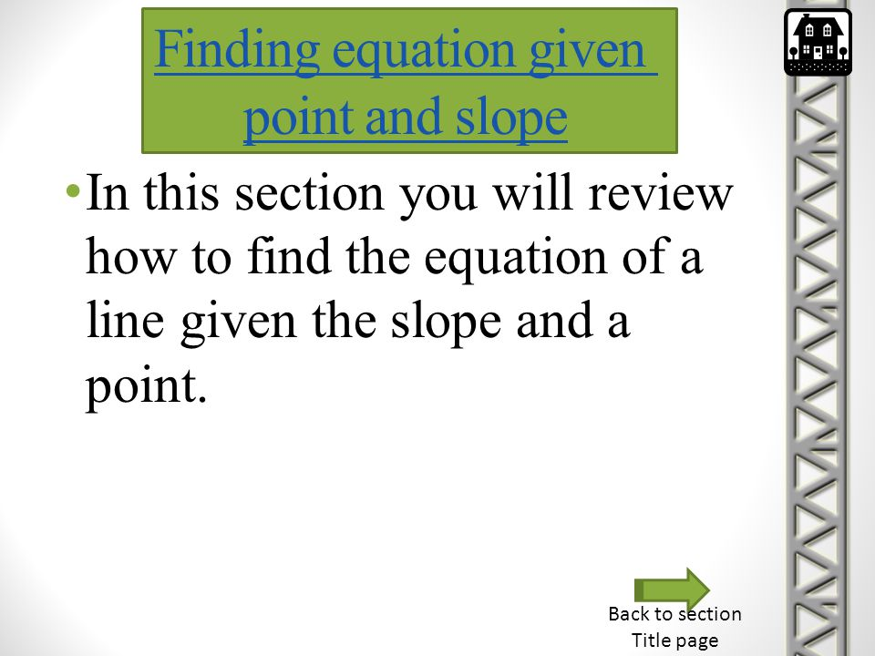 Finding equation given point and slope
