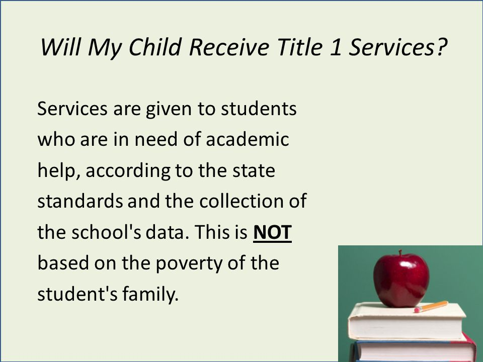 Will My Child Receive Title 1 Services