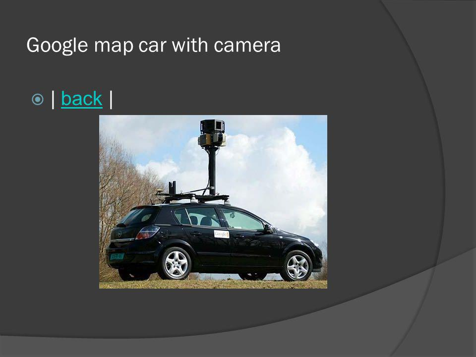Google map car with camera