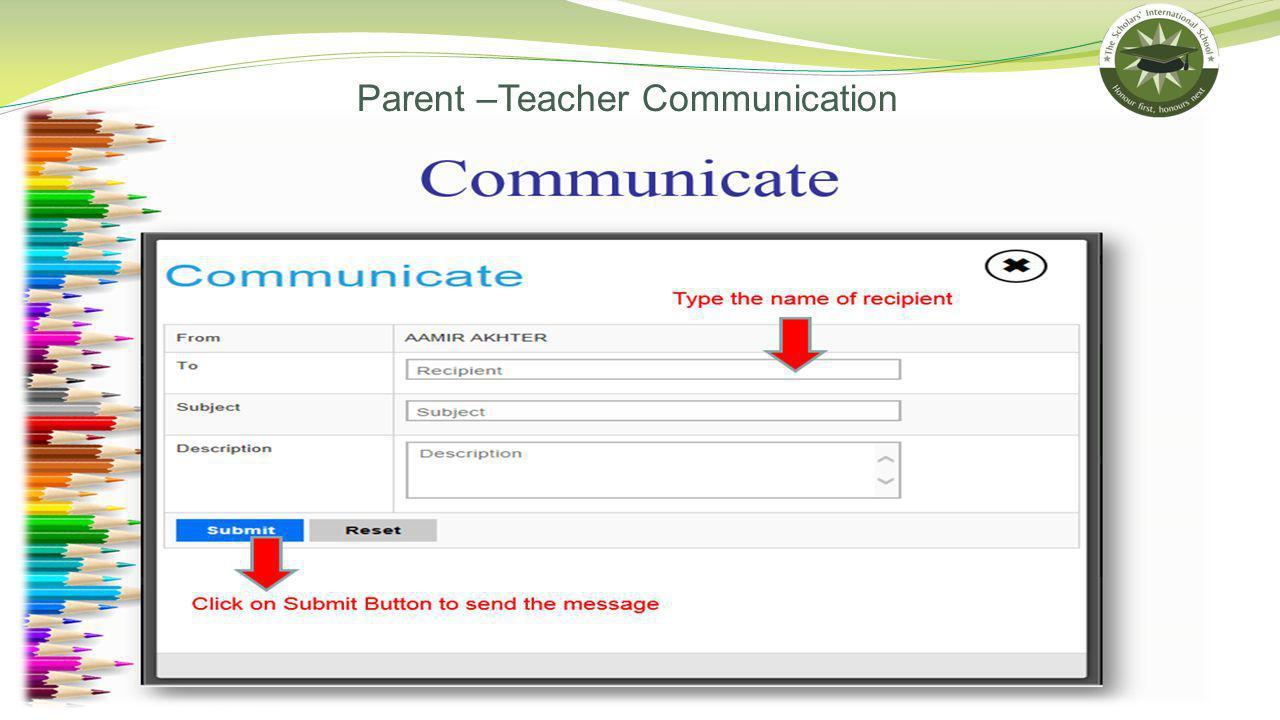 Parent –Teacher Communication