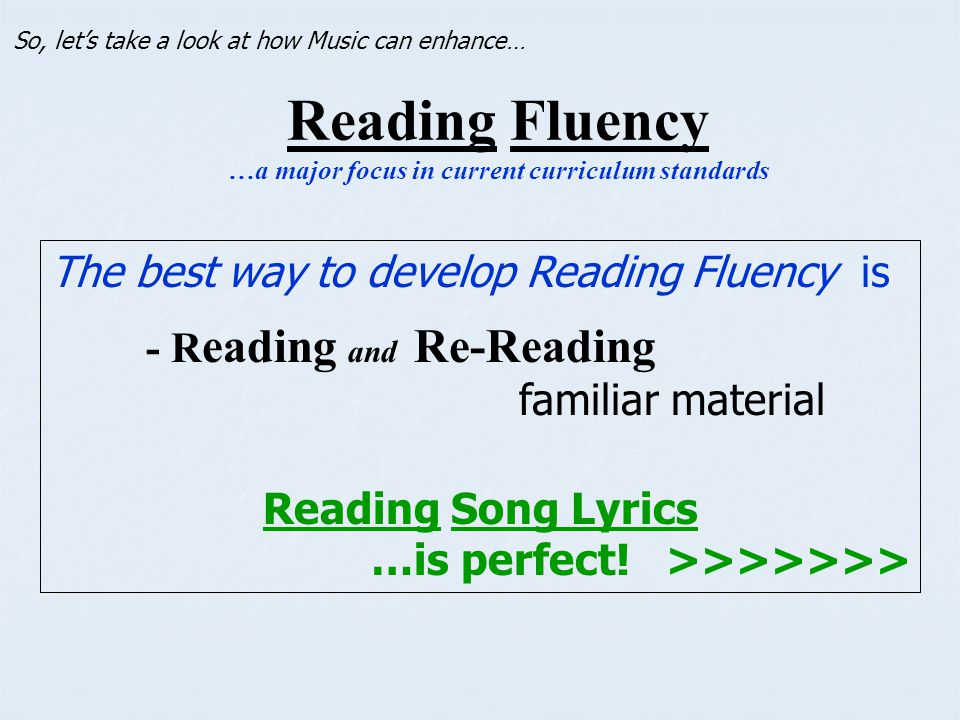 Reading Fluency …a major focus in current curriculum standards