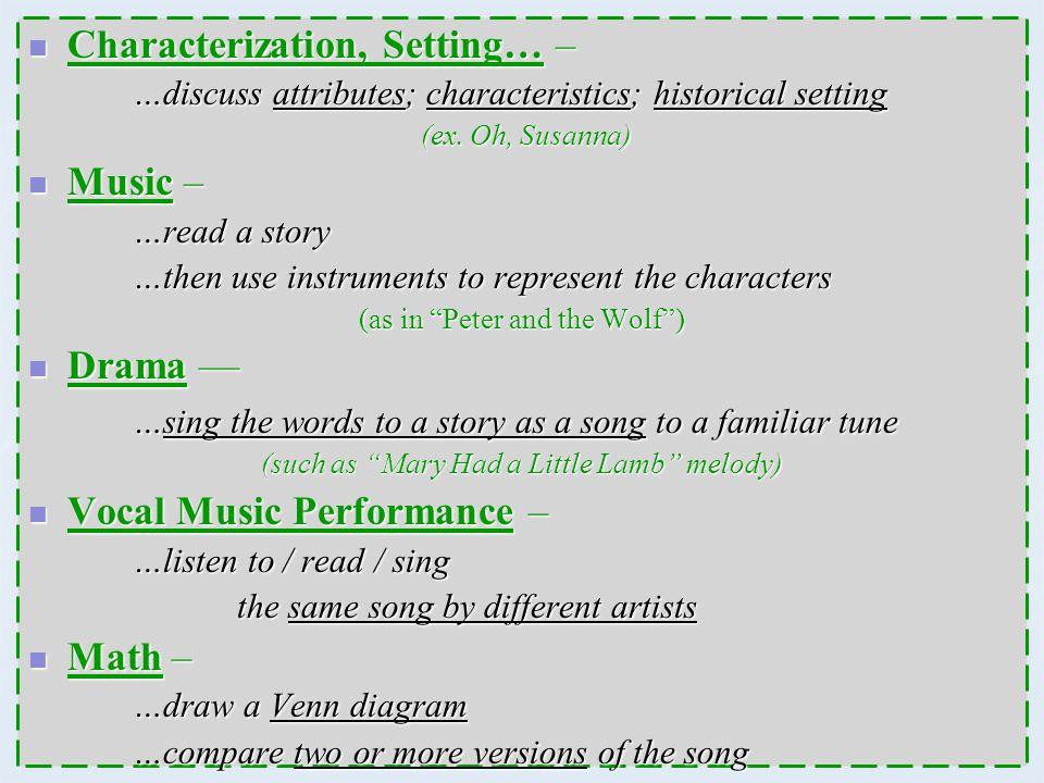 Characterization, Setting… –