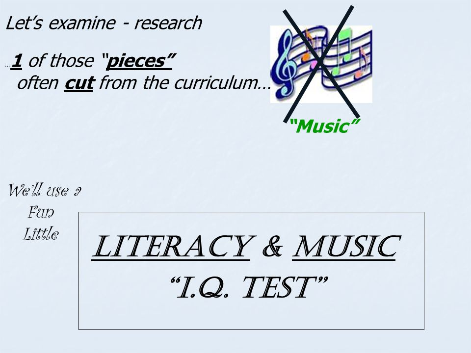 Literacy & Music I.Q. Test