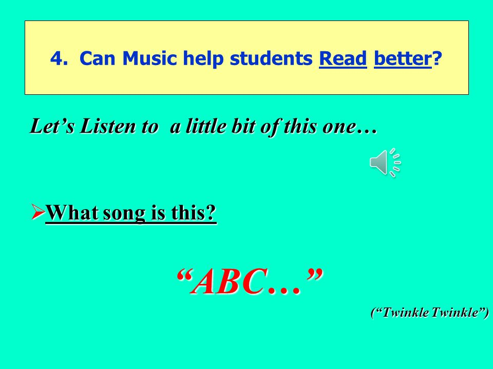 4. Can Music help students Read better