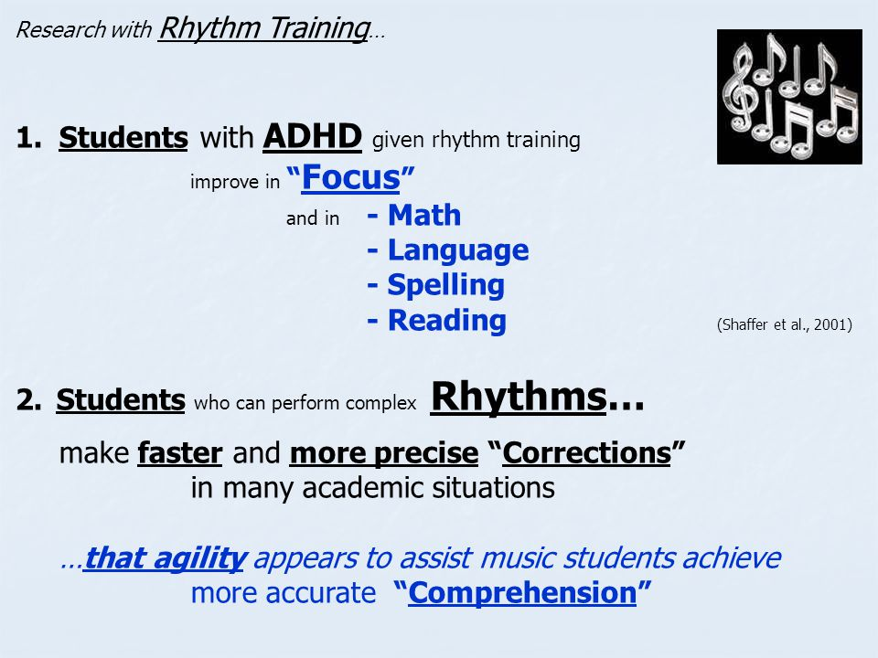 Students with ADHD given rhythm training improve in Focus