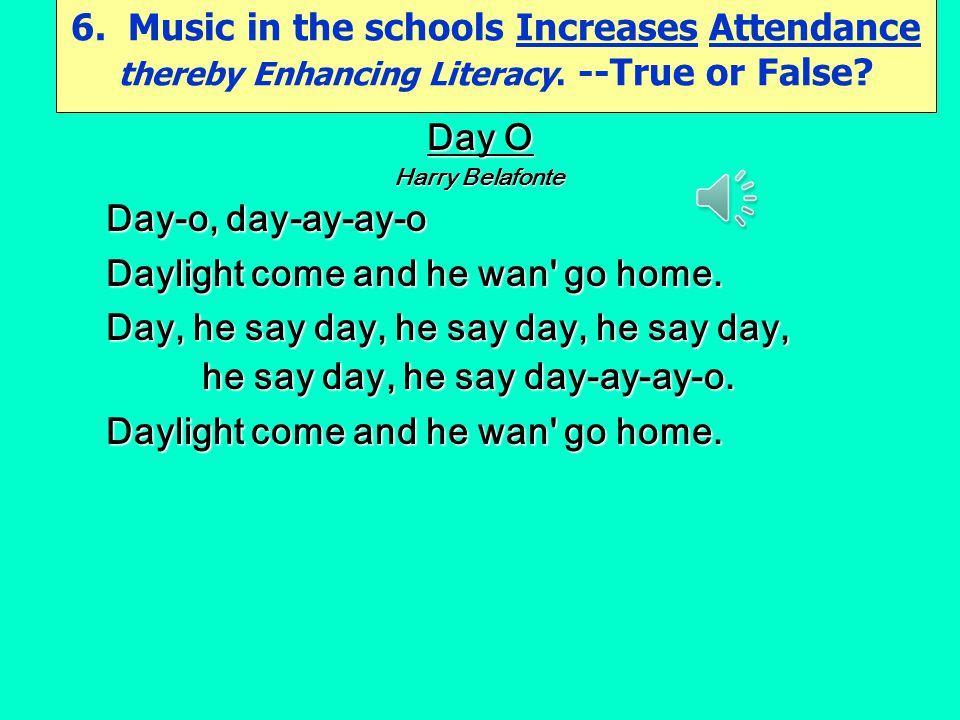 he say day, he say day-ay-ay-o.