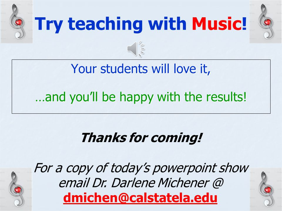 Try teaching with Music!
