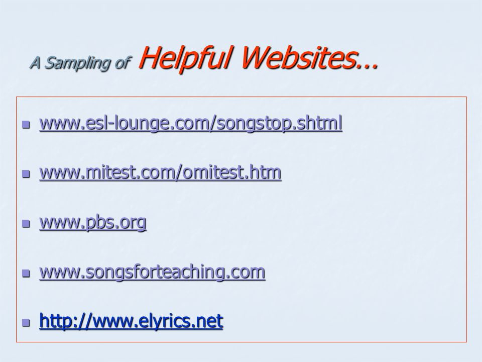 A Sampling of Helpful Websites…