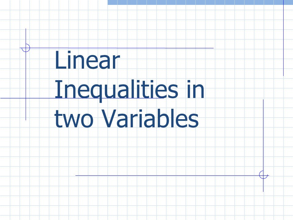 Linear Inequalities in two Variables