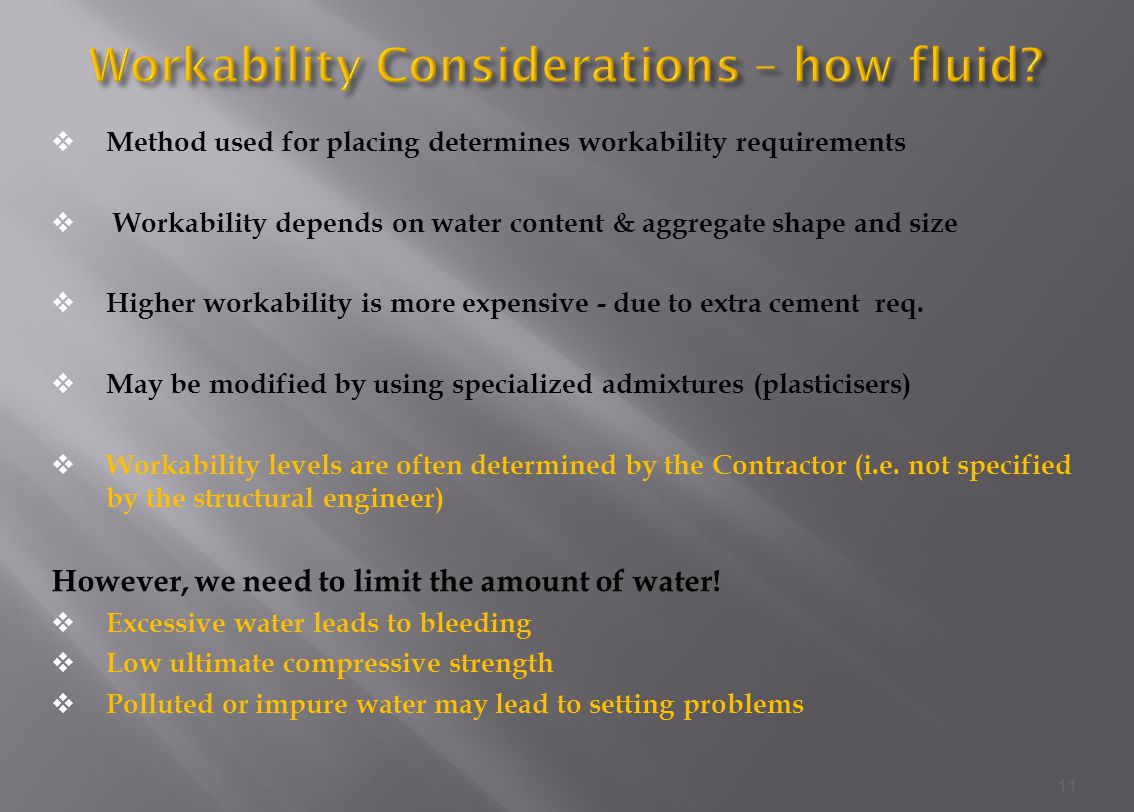 Workability Considerations – how fluid