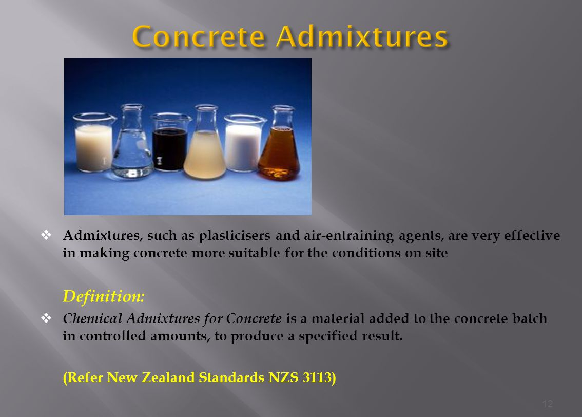 Concrete Admixtures Definition: