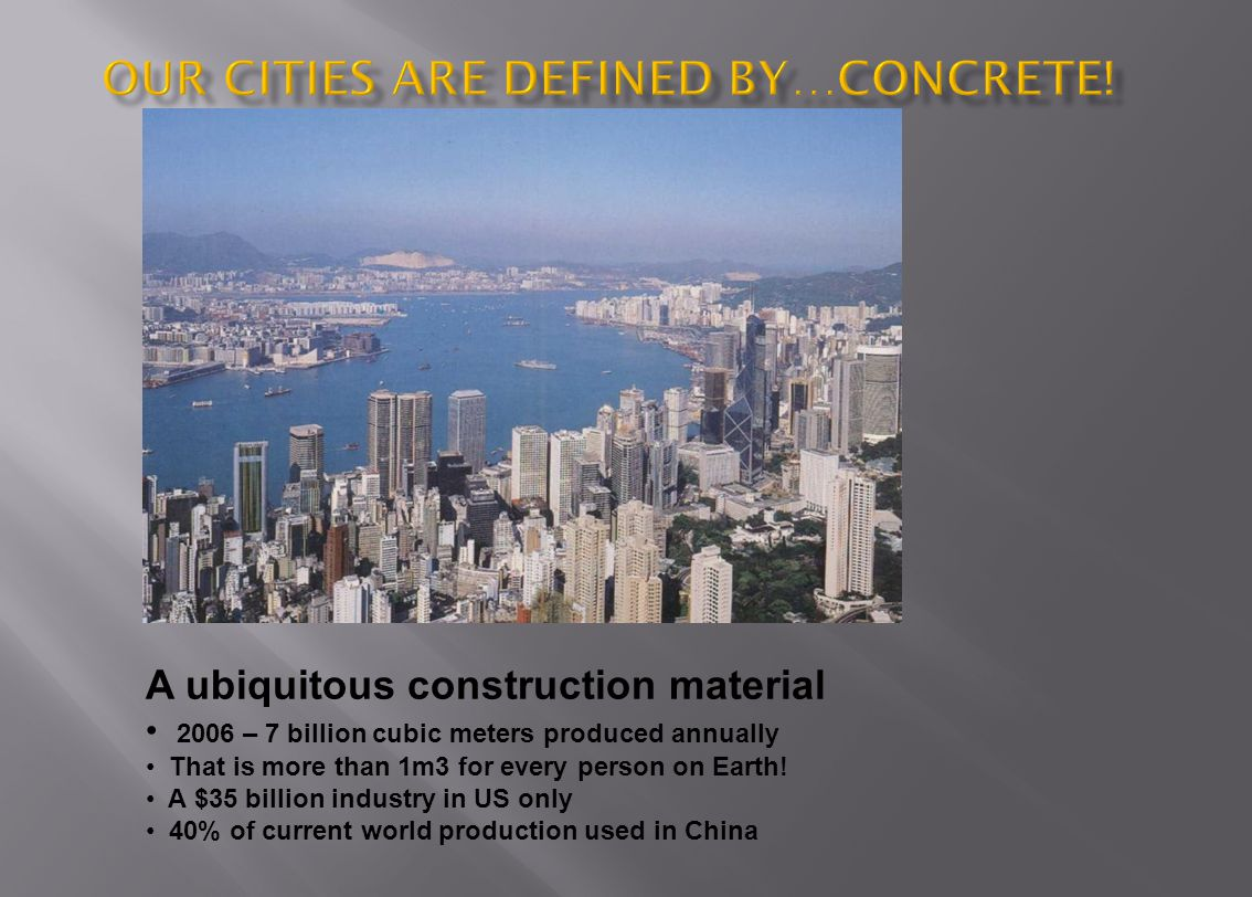 Our cities are defined by…Concrete!