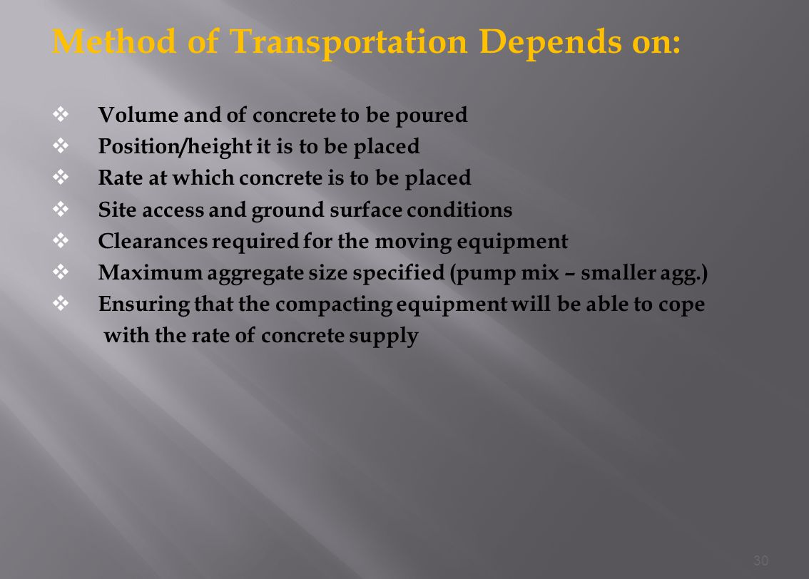 Method of Transportation Depends on: