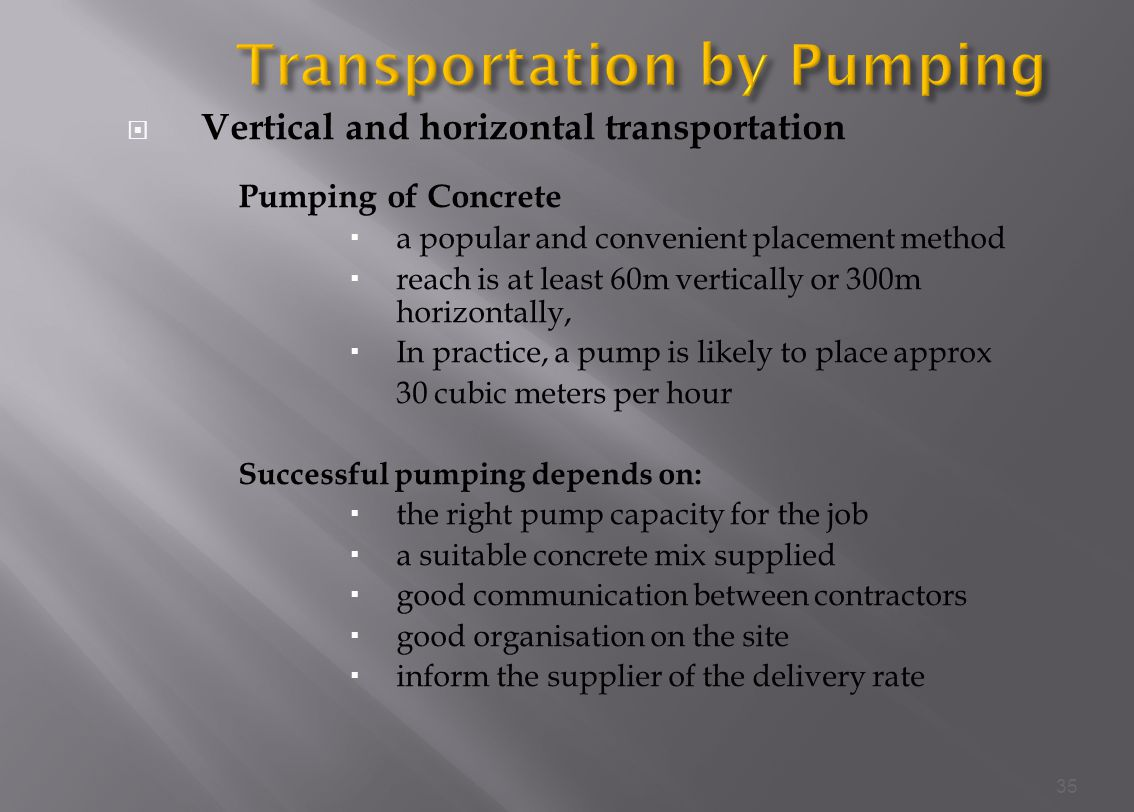Transportation by Pumping