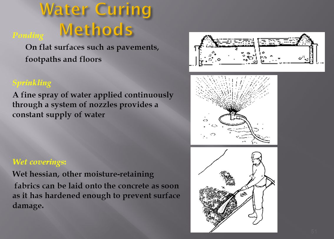 Water Curing Methods Ponding On flat surfaces such as pavements,