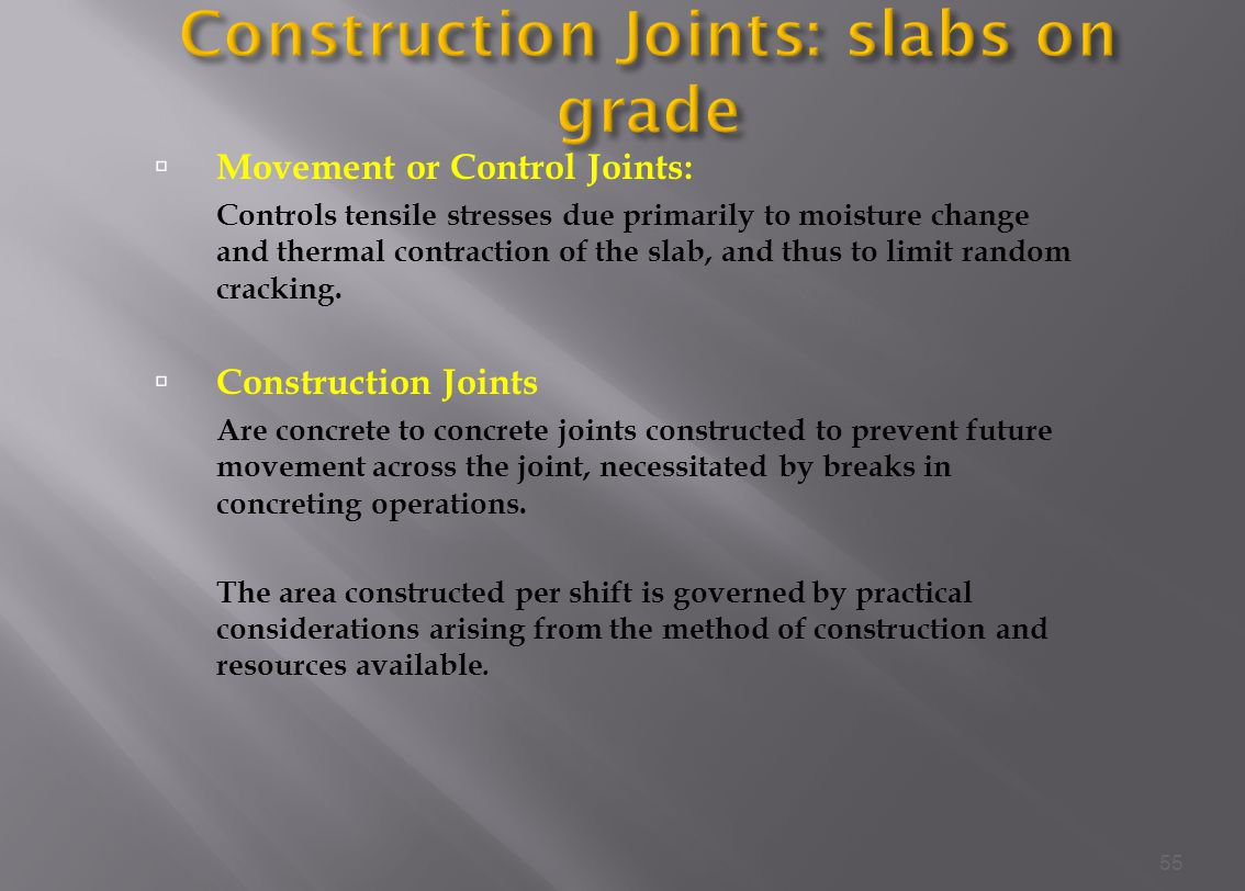 Construction Joints: slabs on grade