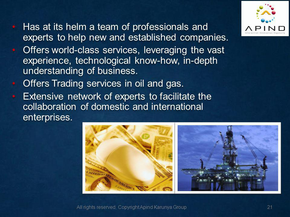 Has at its helm a team of professionals and experts to help new and established companies.