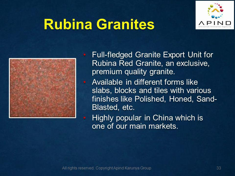 Rubina Granites Full-fledged Granite Export Unit for Rubina Red Granite, an exclusive, premium quality granite.