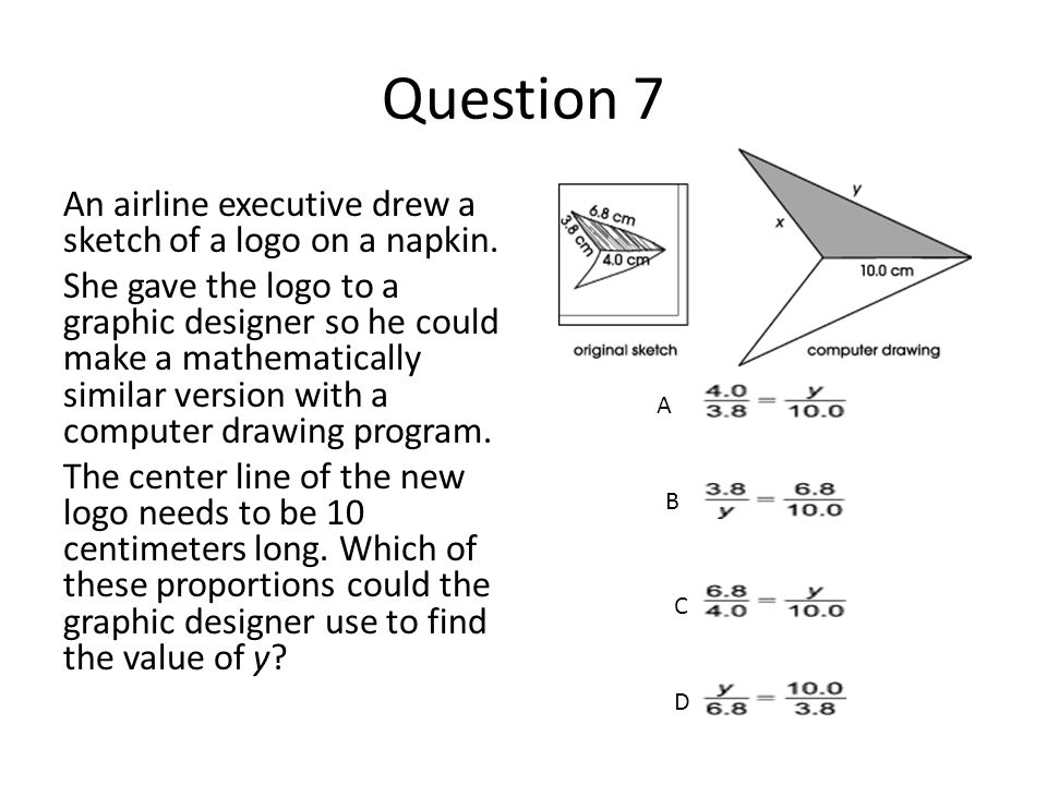 Question 7 An airline executive drew a sketch of a logo on a napkin.