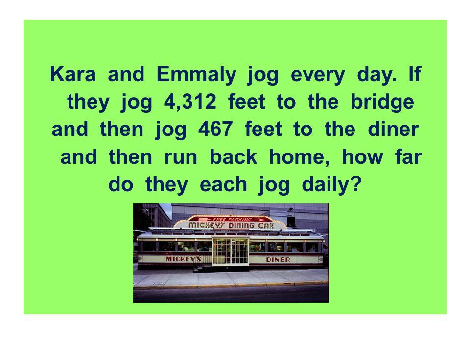 Kara and Emmaly jog every day