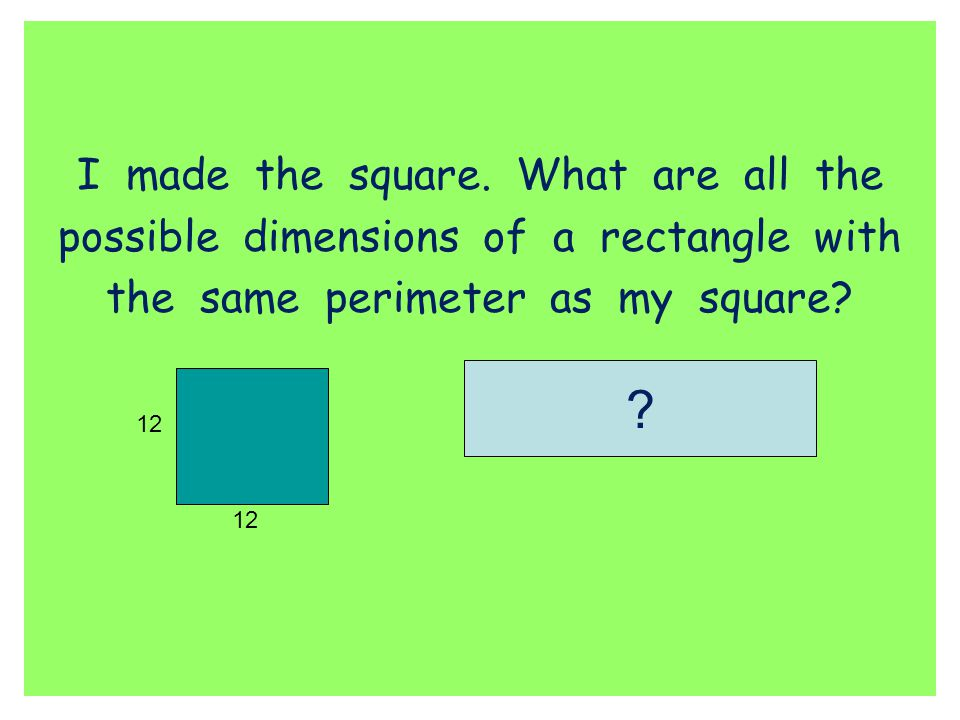 I made the square. What are all the